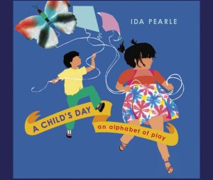 A Child's Day by Ida Pearle